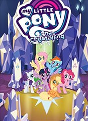 My Little Pony: The Crystalling - Eisinger, Justin