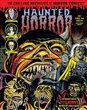 Haunted Horror: Cry From the Coffin (Chilling Archives of Horror Comics) - Various,