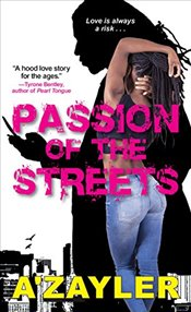Passion of the Streets; - Azayler,