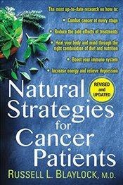 Natural Strategies for Cancer Patients - Blaylock, Russell L.