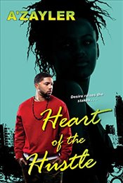 Heart of the Hustle - Azayler,