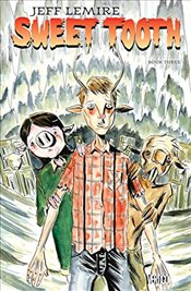 Sweet Tooth: Book Three - Lemire, Jeff