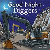 Good Night Diggers (Good Night Our World) - Gamble, Adam