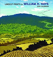 Linocut Prints by William H. Hays 2019 Wall Calendar - Hayes, William H.