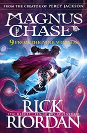 9 from the Nine Worlds : Magnus Chase and the Gods of Asgard - Riordan, Rick