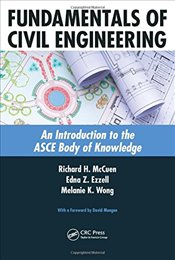 Fundamentals of Civil Engineering : An Introduction to the ASCE Body of Knowledge - McCuen, Richard H.
