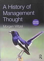 History of Management Thought 2e - Witzel, Morgen