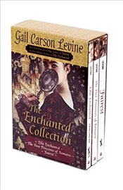Enchanted Collection : Ella Enchanted - The Two Princesses of Bamarre - Fairest - Levine, Gail Carson