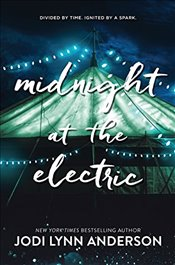 Midnight at the Electric - Anderson, Jodi Lynn