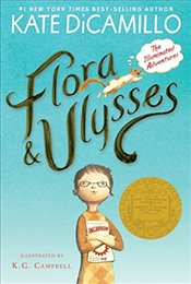 Flora and Ulysses : The Illuminated Adventures - Dicamillo, Kate