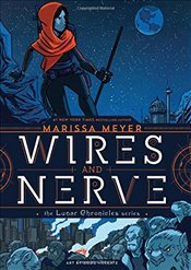 Wires and Nerve : Volume 1 - Meyer, Marissa