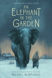 Elephant in the Garden - Morpurgo, Michael