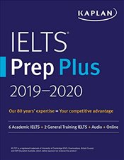 IELTS Prep Plus 2019-2020 : 6 Academic Ielts + 2 General Training Ielts + Audio + Online - Kaplan