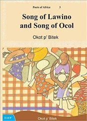Song of Lawino and Song of Ocol - pBitek, Okot