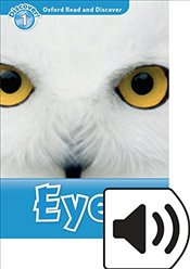 Oxford Read and Discover : Level 1 : Eyes Audio Pack - Sved, Rob