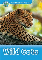 Oxford Read and Discover : Level 1 : Wild Cats Audio Pack - Sved, Rob