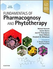 Fundamentals of Pharmacognosy and Phytotherapy 3e - Heinrich, Michael