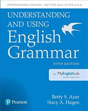 Understanding and Using English Grammar 5e : Student Book with MyLab English - Azar, Betty Schrampfer