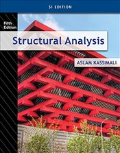 Structural Analysis 5e SI Edition - Kassimali, Aslam