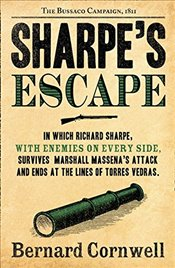 Sharpes Escape : Richard Sharpe and the Bussaco Campaign, 1811 - Cornwell, Bernard