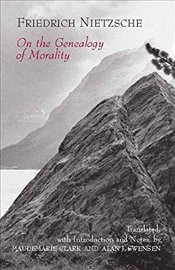 On the Genealogy of Morality: A Polemic (Hackett Classics) - Nietzsche, Friedrich