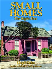 Small Homes: The Right Size (Shelter Library of Building Books) - Khan, Lloyd