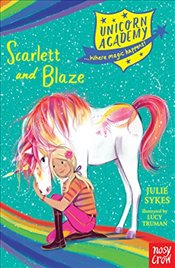 Unicorn Academy : Scarlett and Blaze (Unicorn Academy : Where Magic Happens) - Sykes, Julie