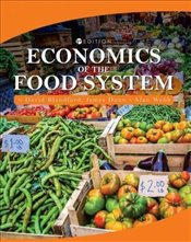 Economics of the Food System - Dunn, James