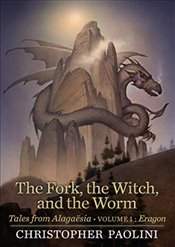 Fork, the Witch, and the Worm : Tales from Alagaesia, Volume 1 : Eragon - Paolini, Christopher