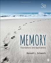 Memory 3e : Foundations and Applications - Schwartz, Bennett L.
