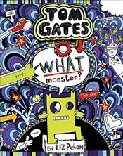 Tom Gates 15 : What Monster? - Pichon, Liz