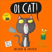 Oi Cat! (Oi Frog and Friends) - Gray, Kes