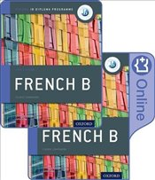 IB French B Course Book Pack: Oxford IB Diploma Programme (Print Course Book & Enhanced Online Cours - Trumper, Christine