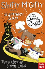 Shifty McGifty and Slippery Sam : The Spooky School - Corderoy, Tracey