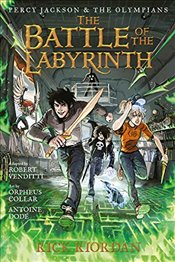Percy Jackson and the Olympians the Battle of the Labyrinth : The Graphic Novel - Riordan, Rick