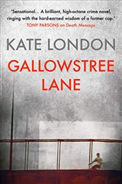 Gallowstree Lane: A Collins and Griffiths Detective Novel - London, Kate