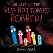 Case of the Red-Bottomed Robber - Byrne, Richard
