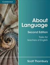 About Language (Cambridge Teacher Training and Development) - Thornbury, Scott