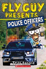 Fly Guy Presents Police Officers (Fly Guy Presents : Scholastic Reader, Level 2) - Arnold, Tedd