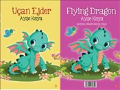 Uçan Ejder : Flying Dragon - Kaya, Ayşe