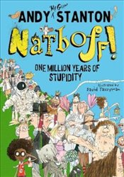 Natboff! One Million Years of Stupidity - Stanton, Andy