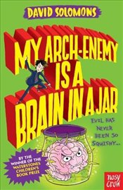 My Arch-Enemy Is a Brain In a Jar - Solomons, David