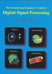 Scientist & Engineers Guide to Digital Signal Processing - Smith, Steven W.
