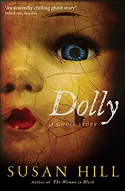 Dolly : A Ghost Story - Hill, Susan