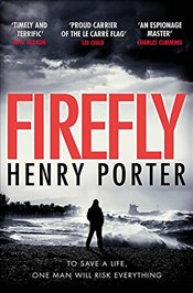 Firefly : The must-read thriller ripped from todays headlines - Porter, Henry