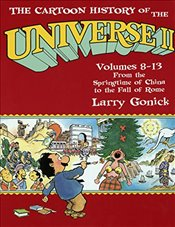 Cartoon History of the Universe II : Volumes 8-13 - Gonick, Larry