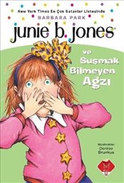 Junie B. Jones ve Susmak Bilmeyen Ağzı - Park, Barbara