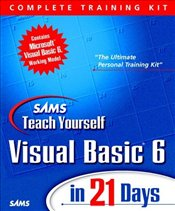 SAMS TEACH YOURSELF VISUAL BASIC 6 IN 21 DAYS : COMPLETE TRAINING KIT - Perry, Greg