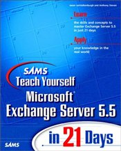 SAMS TEACH YOURSELF MICROSOFT EXCHANGE SERVER 5.5 IN 21 DAYS (SAMS TEACH YOURSELF IN 21 DAYS) - VANVALKENBURGH, JASON