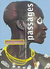 Passages : Photographs in Africa - BECKWITH, CAROL